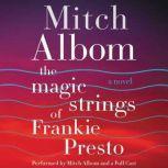 The Magic Strings of Frankie Presto, Mitch Albom