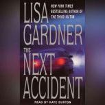 The Next Accident, Lisa Gardner