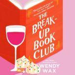 The Break-Up Book Club, Wendy Wax
