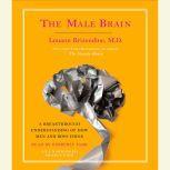 The Male Brain, Louann Brizendine, M.D.