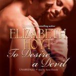 To Desire a Devil The Legend of the Four Soldiers, Elizabeth Hoyt
