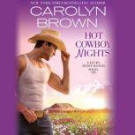 Hot Cowboy Nights, Carolyn Brown