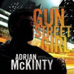 Gun Street Girl A Detective Sean Duffy Novel, Adrian McKinty