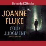 Cold Judgment, Joanne Fluke