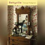 Bettyville, George Hodgman