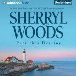 Patrick's Destiny A Selection from The Devaney Brothers: Michael and Patrick, Sherryl Woods