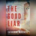 The Good Liar, Catherine McKenzie