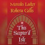 This Scepter'd Isle, Roberta Gellis
