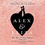 Alex and Eliza: A Love Story, Melissa de la Cruz