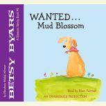 Wanted: Mud Blossom, Betsy Byars
