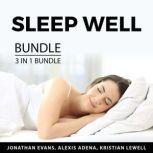 Sleep Well Bundle, 3 in 1 Bundle Insomnia Cure, Essential Oils For Better Sleep and Sleep Better, Jonathan Evans
