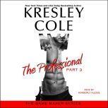 The Professional: Part 3, Kresley Cole