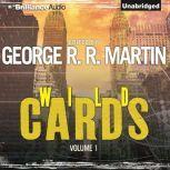 Wild Cards I, George R. R. Martin (Editor)