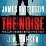 The Noise, James Patterson