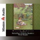 McGuffey's Eclectic Readers: Third, William McGuffey
