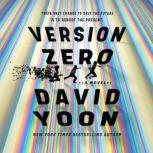 Version Zero, David Yoon