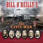 Bill O'Reilly's Legends and Lies: The Civil War, David Fisher