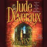 Velvet Song, Jude Deveraux