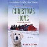 A Christmas Home, Greg Kincaid