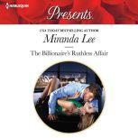 The Billionaire's Ruthless Affair, Miranda Lee