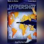 Hypershot, Trevor Scott