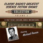 Classic Radio's Greatest Science Fiction Shows Collection 2, Black Eye Entertainment