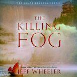 The Killing Fog, Jeff Wheeler