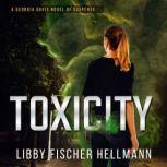 ToxiCity: A Prequel The Georgia Davis Series #3, Libby Fischer Hellmann