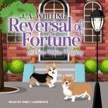 Reversal of Fortune, J. A. Whiting