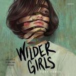 Wilder Girls, Rory Power