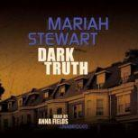 Dark Truth, Mariah Stewart