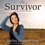 The Survivor Families of Honor, Book Three, Shelley Shepard Gray