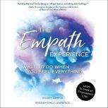 The Empath Experience What to Do When You Feel Everything, Sydney Campos