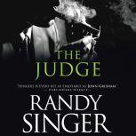 The Judge, Randy Singer