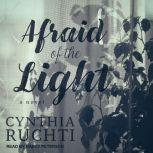 Afraid of the Light, Cynthia Ruchti