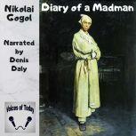 Diary of a Madman, Nikolai Gogol