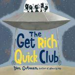The Get Rich Quick Club, Dan Gutman