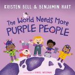The World Needs More Purple People, Kristen Bell