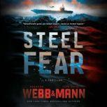 Steel Fear A Thriller, Brandon Webb