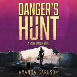 Danger's Hunt, Amanda Carlson