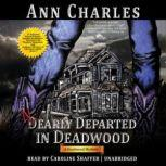 Nearly Departed in Deadwood, Ann Charles