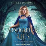 Daughter of Lies, Kenley Davidson