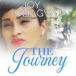 The Journey, Joy Ohagwu
