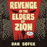 Revenge of the Elders of Zion, Dan Sofer