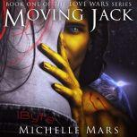 Moving Jack, Michelle Mars