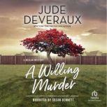 A Willing Murder, Jude Deveraux