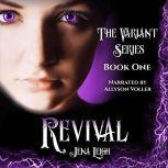 Revival (The Variant Series, Book 1), Jena Leigh