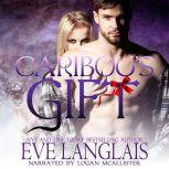 Caribou's Gift, Eve Langlais