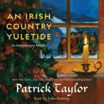 An Irish Country Yuletide, Patrick Taylor