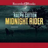 Midnight Rider, Ralph Cotton